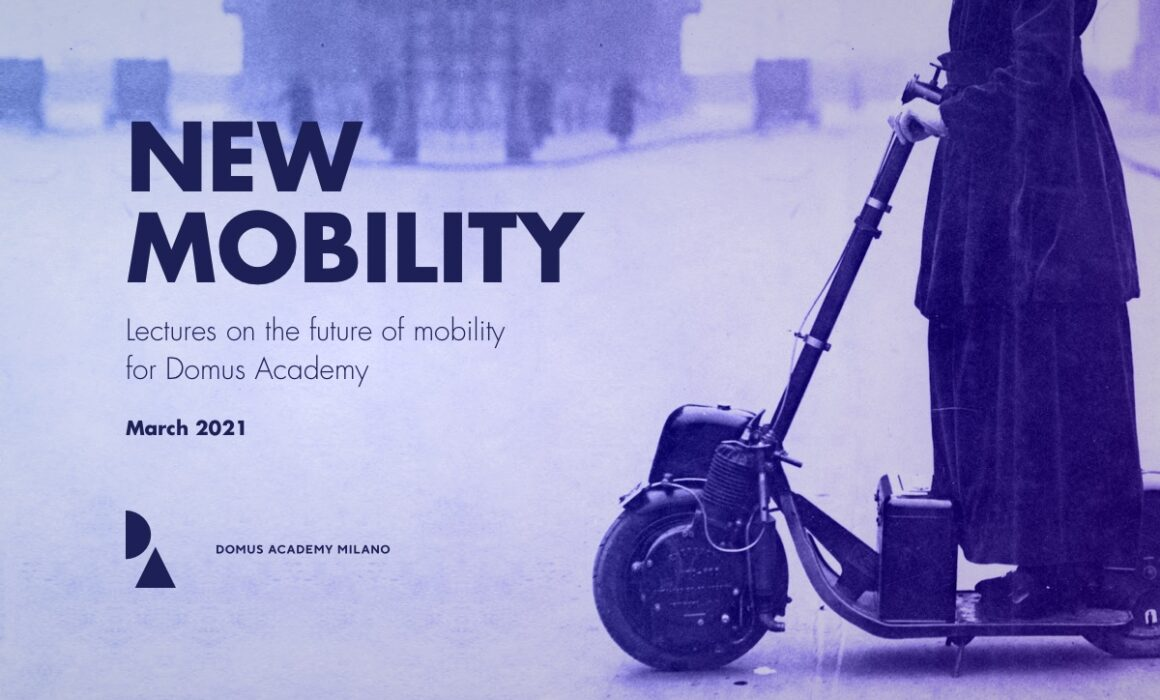 Future Mobility at Domus Academy. Lectures by Fabio Besti for the Masters in Product Design and Urban Vision & Architectural Design.